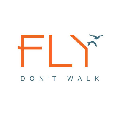 Fly, Don't Walk