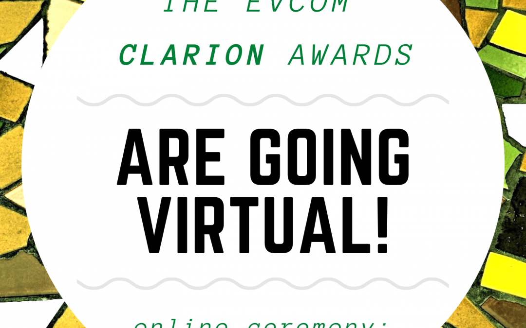 EVCOM Clarion Awards Ceremony Turns Virtual