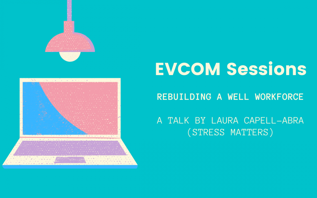 EVCOM Sessions: Rebuilding A Well Workforce