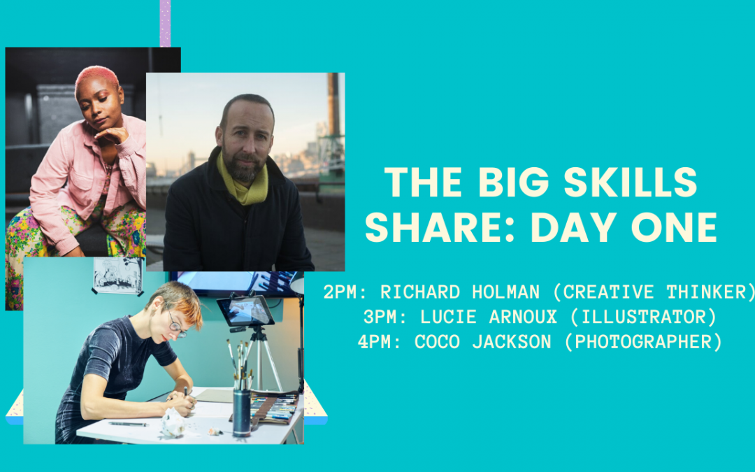 The Big Skills Share: DAY ONE
