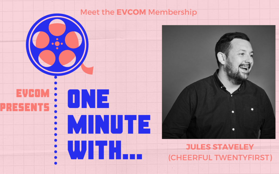 One Minute With…Jules Staveley (Cheerful Twentyfirst)