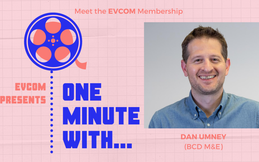 One Minute With…Dan Umney, Creative Director BCD M&E