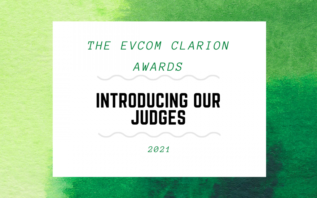 EVCOM Clarion Awards: Your Judges