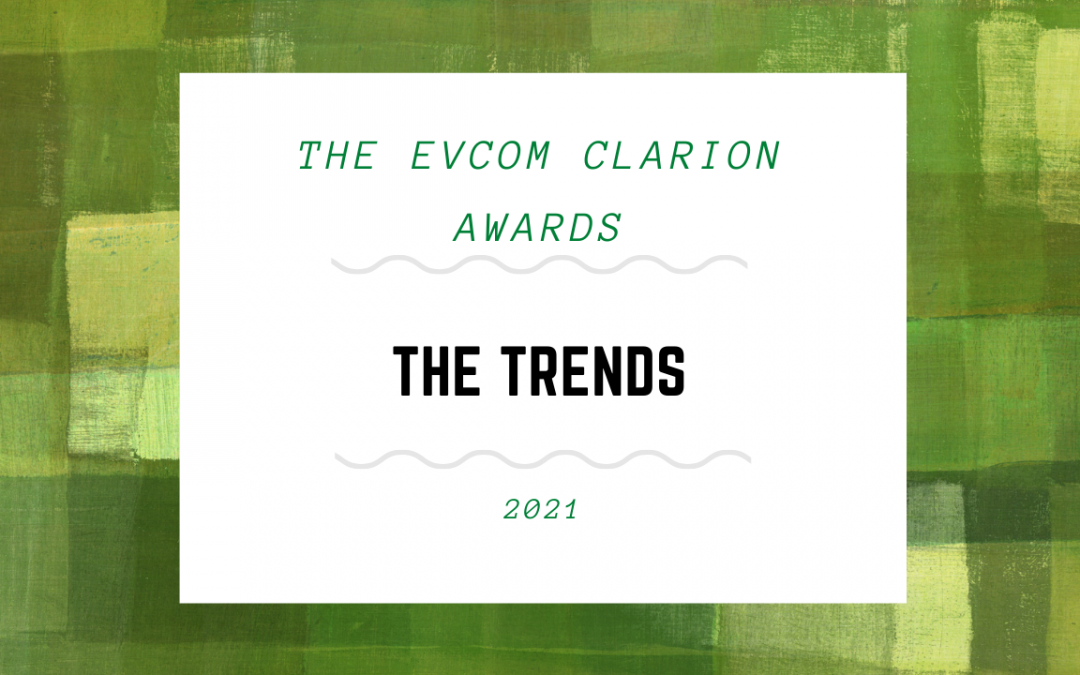 EVCOM Clarion Awards: The Trends