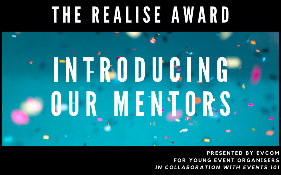 The Realise Award: Introducing our Mentors