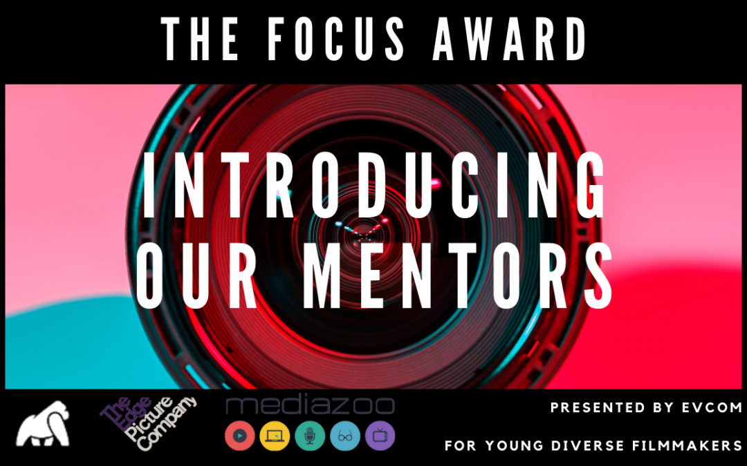 The FOCUS Award: Introducing Our Mentors